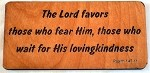 The Lord favors, Wooden Magnet
