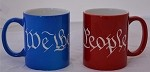 We the People engraved on 11oz mug.  Color in Blue or Red